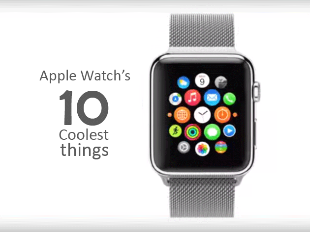 Apple Watch's 10 Coolest things you will love !