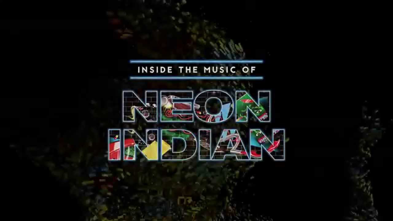 Microsoft in a newlight, The Music of Neon Indian