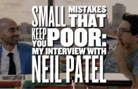 Neil Patel taalks on Small Mistakes That Keep You Poor