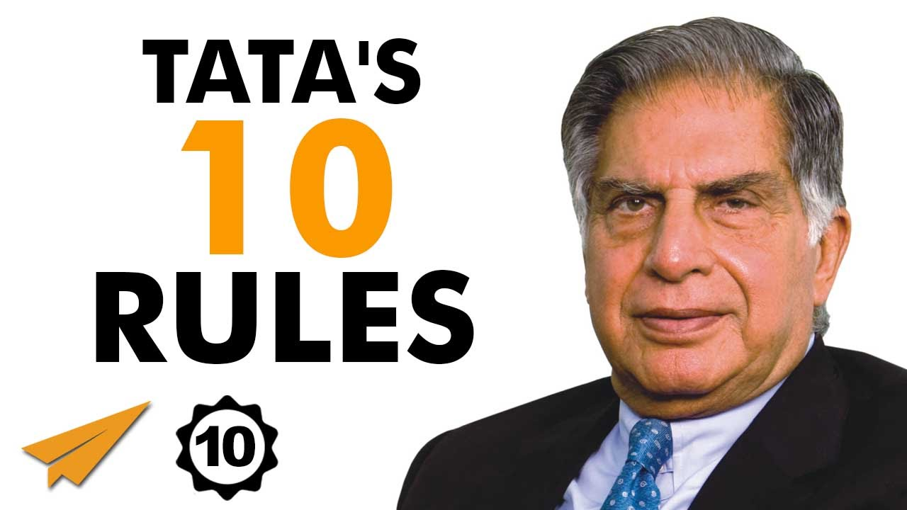 Ratan Tata's 10 Rules For Success