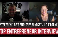 Entrepreneur VS Employee Mindset With J.T. O'Donnell