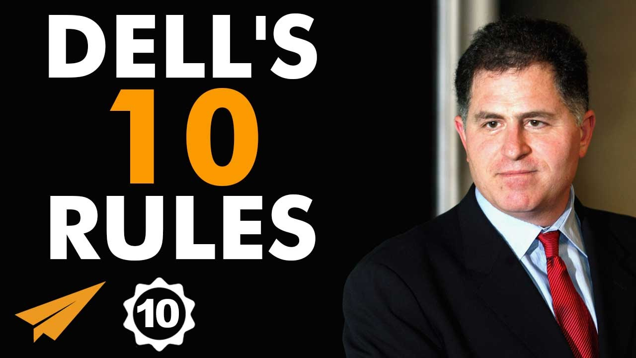 Michael Dell's Top 10 Rules For Success
