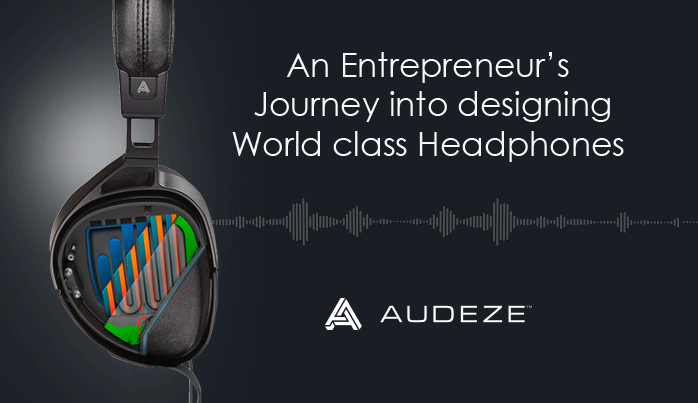 Journey into Designing World class Headphones