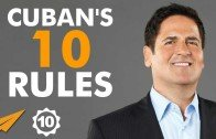 Mark Cuban Interview – Mark Cuban's Top 10 Rules For Success