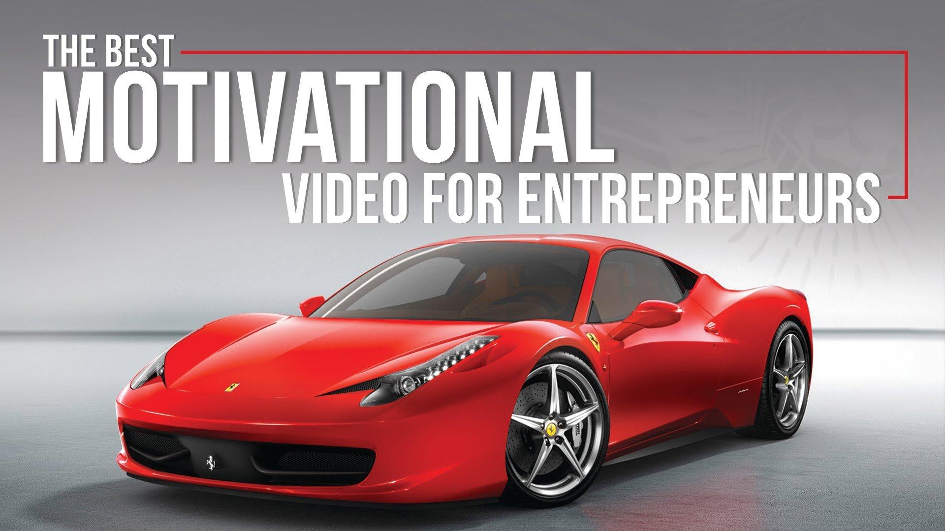The Best Motivational Video For Entrepreneurs