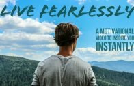 Motivational taalk – Live Fearlessly