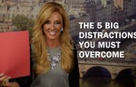 The Top 5 Distractions You Must Overcome
