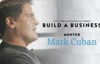 Build A Business Competition: Mark Cuban Talks Shark Tank & Entrepreneurship
