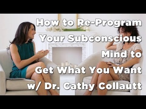 Re-Program Your Subconscious Mind to Get What You Want