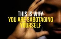How to Stop Sabotaging Yourself!