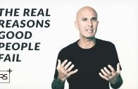 The Real Reasons Good People Fail