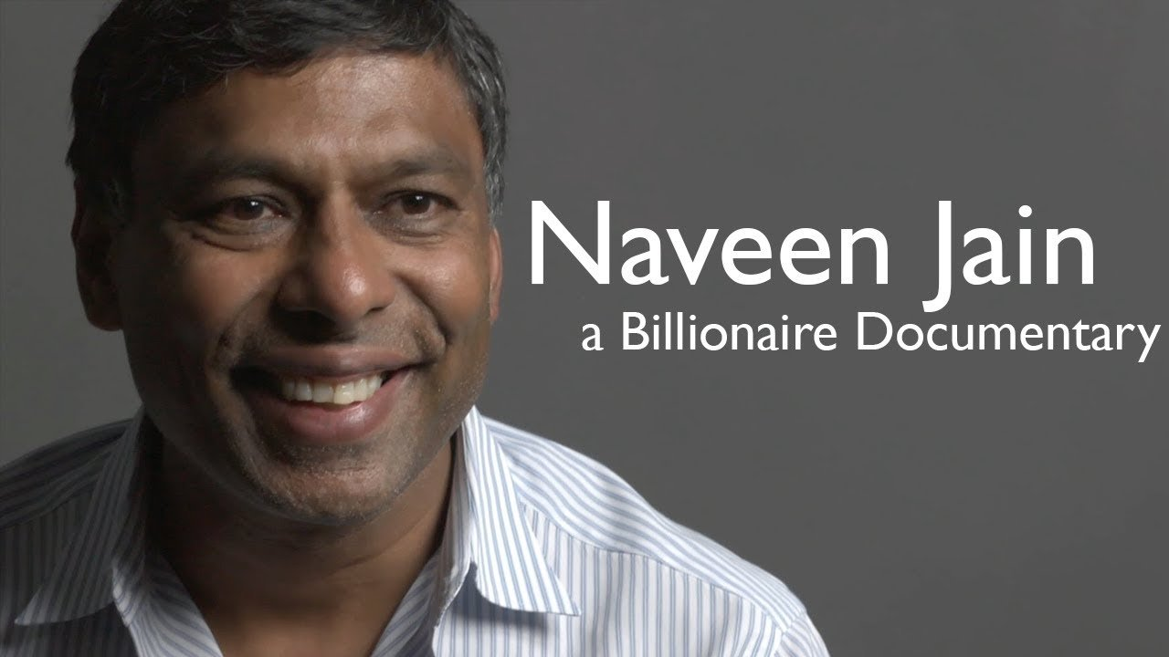 How the Vision of Impacting people's life made Navin Jain a Billionaire