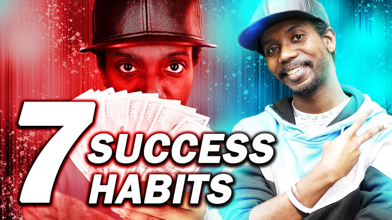 7 MILLIONAIRE HABITS FOR ENTREPRENEURS (7 Habits That Changed My Life)