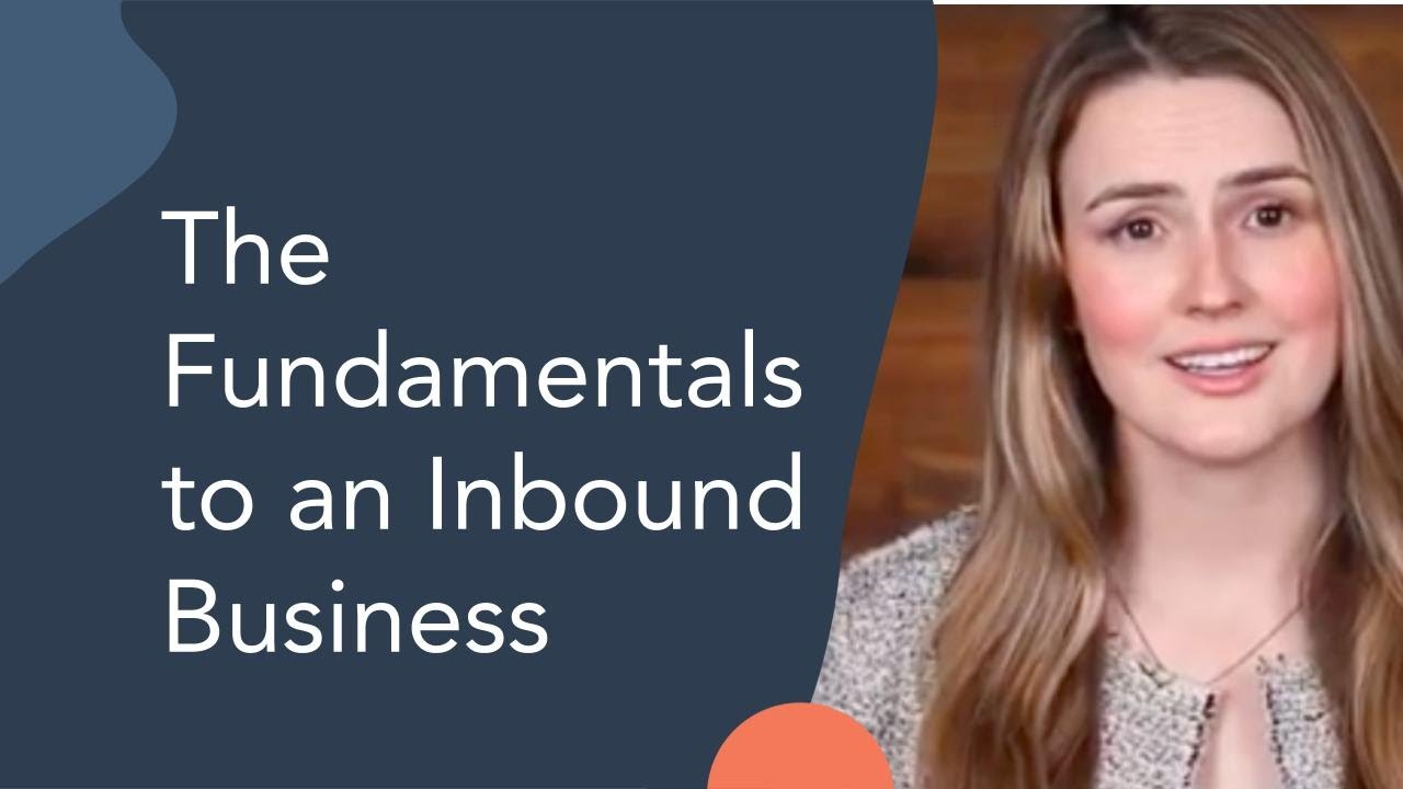 Business Strategy The Fundamentals of an Inbound Business