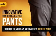 Innovative, Comfortable & stylish Pants from Outdoor Vitals