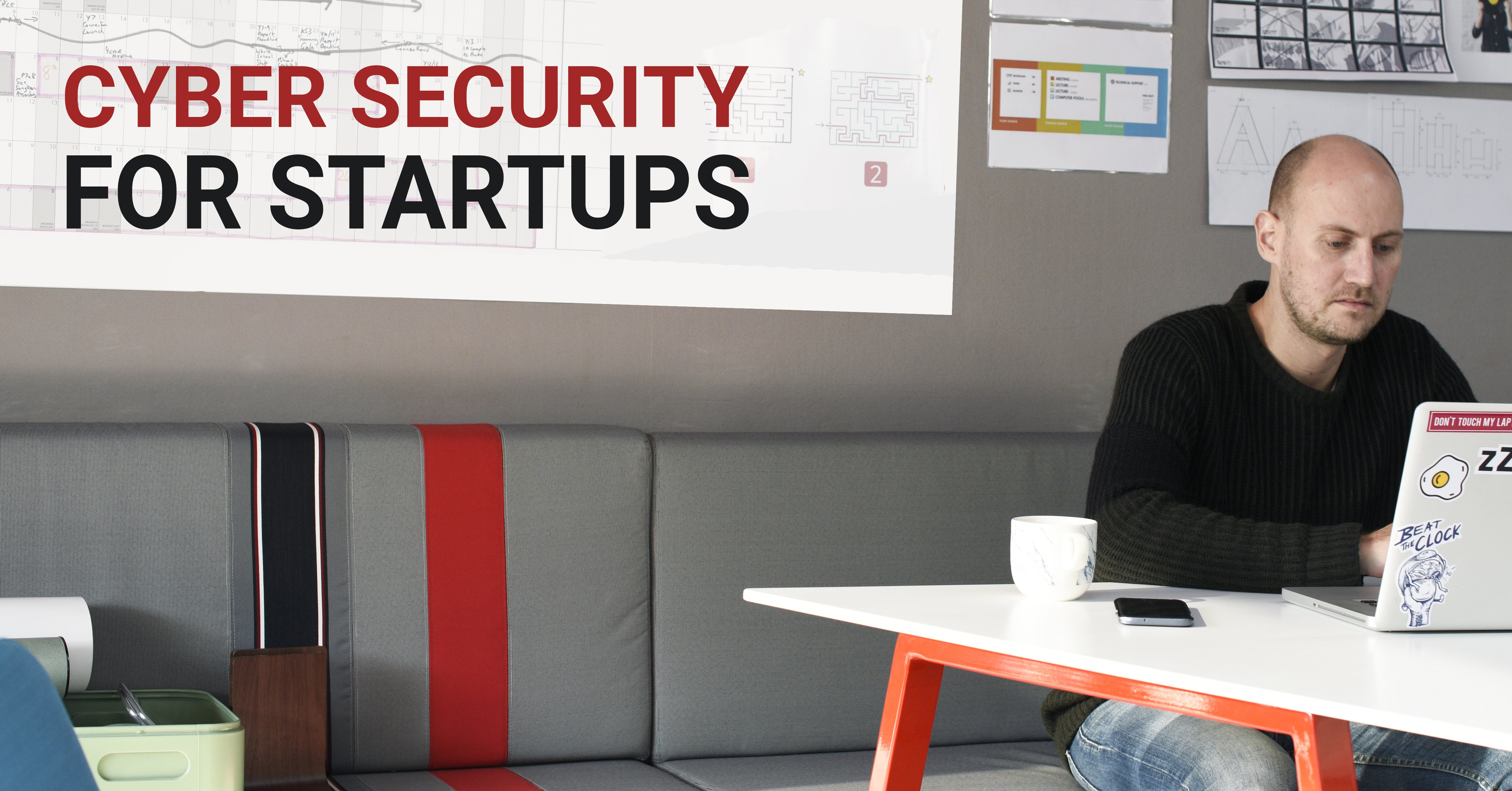 Ultimate Guide to Cyber-security for Startups